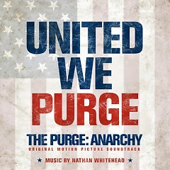 The Purge: Anarchy OST (P.1) - Nathan Whitehead