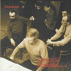 The Complete Recordings Of Krzysztof Komeda Vol. 15 (CD3) - Krzysztof Komeda