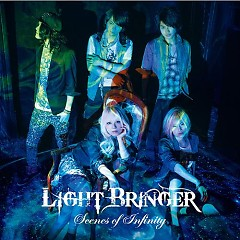 Scenes of Infinity - Light Bringer