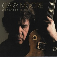 Gary Moore - Greatest Hits (CD1) - Gary Moore