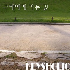 Road To You /그대에게 가는 길 - Keysholic