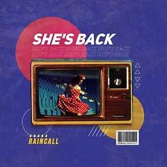 She's Back (Single) - RainCall