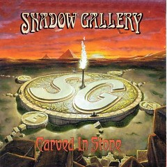 Carved In Stone (CD1) - Shadow Gallery