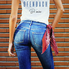 Be Mine (Single) - Ofenbach