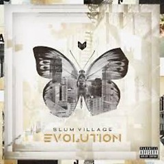 Evolution - Slum Village