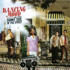 On The Sunny Side Of The Street - Dancing Mood