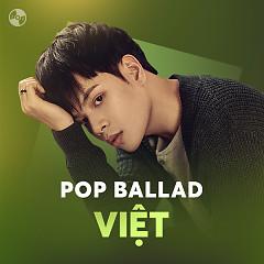 Nhạc Pop Ballad Việt 2017 - Various Artists