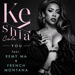 You (Single) - Keyshia Cole, French Montana, Remy Ma
