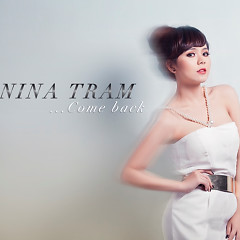 Come Back - Nina Trâm