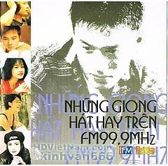 Những Giọng Hát Hay Trên FM99,9MHz