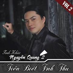 Tiễn Biệt Tình Thu - Tình Khúc Nguyễn Quang 2