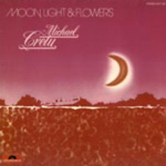 Moon, Light & Flowers - Michael Cretu