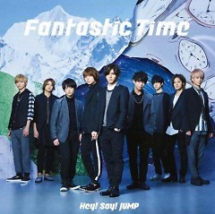 Fantastic Time - Hey! Say! JUMP
