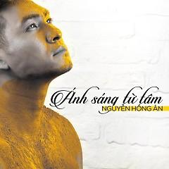 Album Ánh Sáng Từ Tâm - Nguyễn Hồng Ân