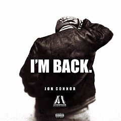 I'm Back - Jon Connor