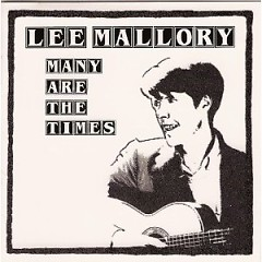 Many Are The Times (CD1) - Lee Mallory