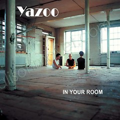In Your Room-You And Me Both [Remastered]