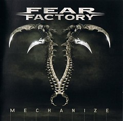 Mechanize - Fear Factory