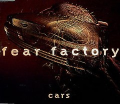 Cars - Fear Factory