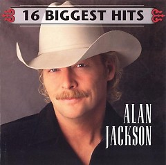 16 Biggest Hits - Alan Jackson