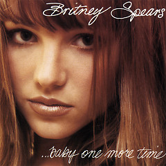 ...Baby One More Time - Single