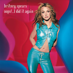 Oops!...I Did It Again - Single