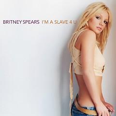I'm A Slave 4 U - Single