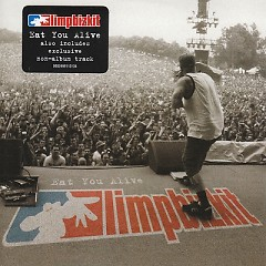 Eat You Alive (Also includes Exclusive Non-Album Track) - Limp Bizkit