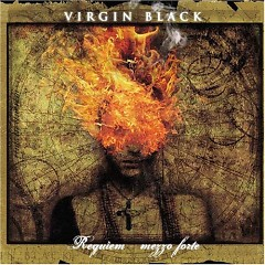 Requiem: Mezzo Forte - Virgin Black