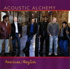 American/English - Acoustic Alchemy