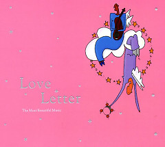 Love Letter (The Most Beautiful Music) CD1