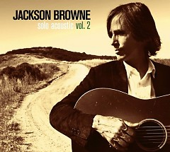 Solo Acoustic Vol.2 - Jackson Browne