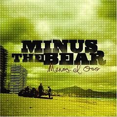 Menos El Oso - Minus The Bear