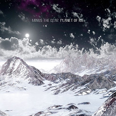 Planet Of Ice - Minus The Bear