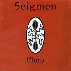 Pluto - Seigmen
