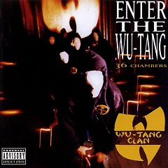 Enter The Wu-Tang (Remastered)