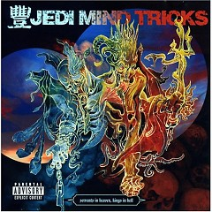 Servants In Heaven, Kings In Hell (Deluxe Edition) - Jedi Mind Tricks