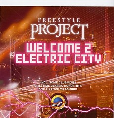 Welcome 2 Electric City - Freestyle Project