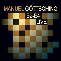 E2-E4 Live - Manuel Gottsching