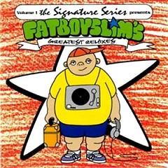 The Signature Series, Vol. 1 Greatest Remixes