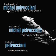 The Best Of Michel Petrucciani The Blue Note Years