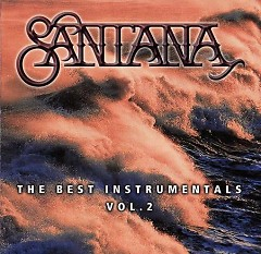 Carlos Santana - Best Instrumentals Vol.2 - Carlos Santana