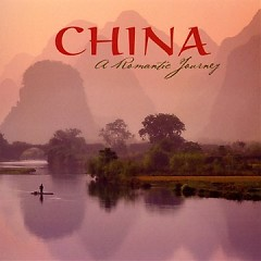 China: A Romantic Journey - John Herberman