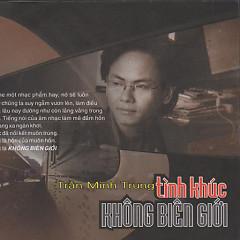 Trần Minh Trung- Không Biên Giới