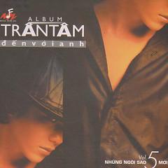 Trần Tâm- Đến Với Anh