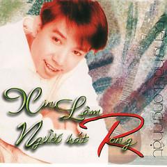 Album Xin Làm Người Hát Rong - Long Nhật