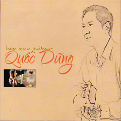 Album Hòa Tấu Guitar Quốc Dũng - Quốc Dũng