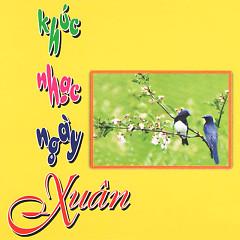 Album Khúc Nhạc Ngày Xuân - Various Artists