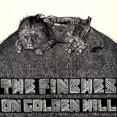 On Golden Hill - The Finches
