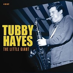 The Little Giant (CD4) - Tubby Hayes